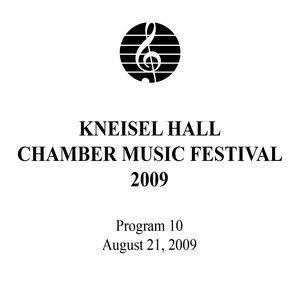 Image for 'Kneisel Hall Program 10: August 21, 2009'