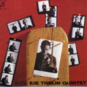 Image for 'Eje Thelin Quintet'