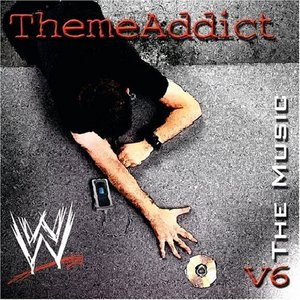 Image for 'Themeaddict: WWE the Music, Volume 6'