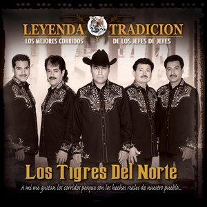 Image for 'Leyenda Y Tradición -  Los Mejores Corridos De Los Jefes De Jefes'