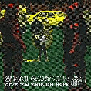 Image for 'Give 'Em Enough Hope'