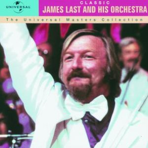 Image for 'Classic - James Last And His Orchestra - The Universal Masters Collection'