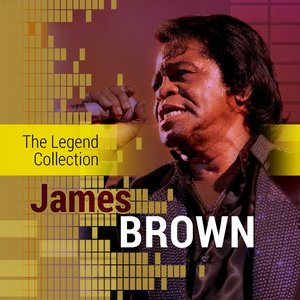 Image for 'The Legend Collection: James Brown'