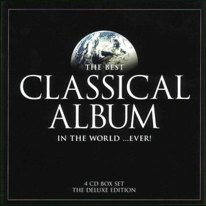 Image for 'The Best Classical Album In The World... Ever'