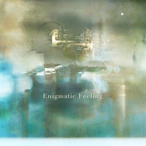 Image for 'Enigmatic Feeling'