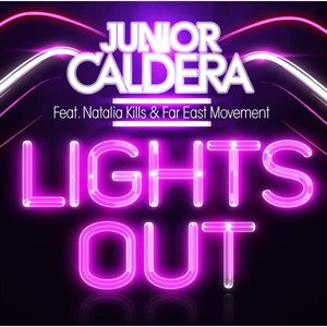 Image for 'Junior Caldera feat. Natalia Kills and Far East Movement'