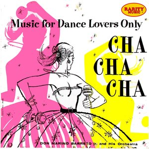 Image for 'Cha Cha Cha : Rarity Music Pop, Vol. 27 (Music for Dance Lovers Only)'