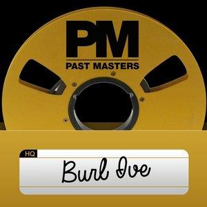 Immagine per 'Past Masters, Vol. 20 - Burl Ive'