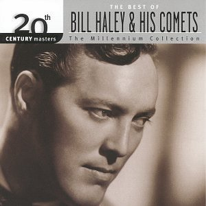 Image for '20th Century Masters - The Millennium Collection: The Best Of Bill Haley & His Comets'