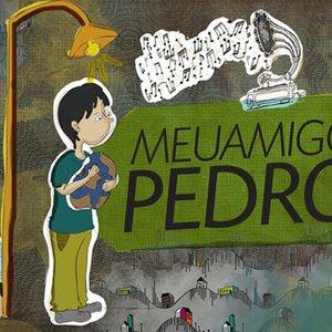 Image for 'Meu Amigo Pedro'