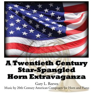 Image for 'A Twentienth Century Star-Spangled Horn Extravaganza'