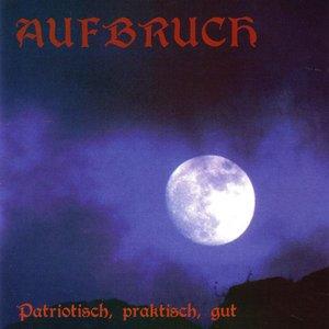 Image for 'Patriotisch, praktisch, gut'