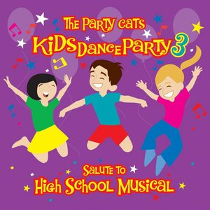 Image for 'Kids Dance Party: A Salute To High School Musical'