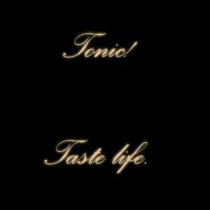 Bild für 'Tonic!'