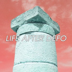 Image for 'Life After Defo - Single'