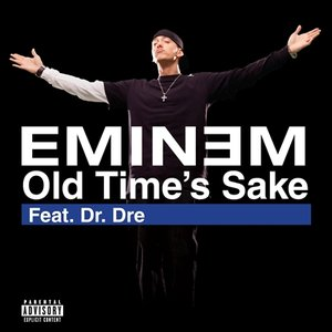 Image for 'Old Time's Sake feat. Dr. Dre'