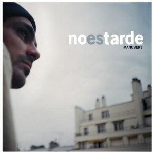 Image for 'No Es Tarde 7 Inch'