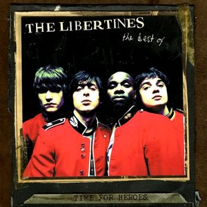 Image for 'Time For Heroes: The Best Of The Libertines'