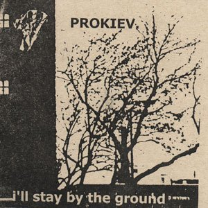 Image for 'I'll Stay by the Ground'