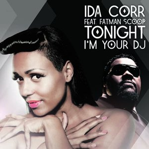Image pour 'Tonight I'm Your DJ (feat. Fatman Scoop)'