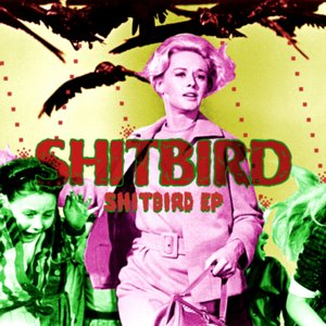 Image for 'Shitbird EP [CND003]'
