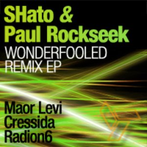 Image for 'SHato & Paul Rockseek - Wonderfooled Remix EP'