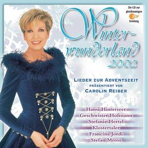 Image for 'Winterwunderland 2002 mit Carolin Reiber'