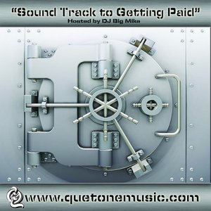 Image for 'The Soundtrack To Getting Paid'