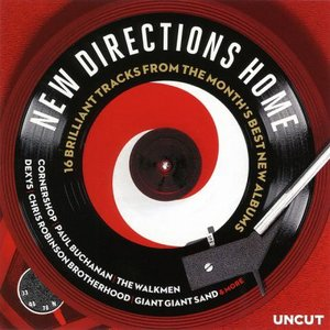 Image for 'New Directions Home: 16 Brilliant Tracks From the Month's Best New Albums'