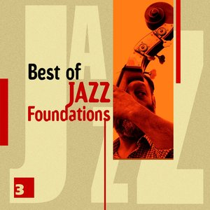 Image for 'Best of Jazz Foundations Vol. 3'
