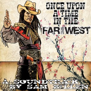 Image for 'Once Upon A Time In The Far West'