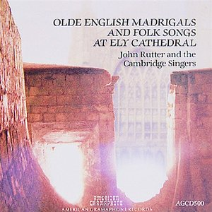 Image for 'Olde English Madrigals and Folk Songs at Ely Cathedral'