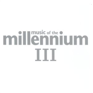 Image for 'Music Of The Millennium 3'