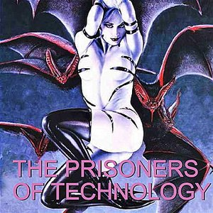 Image for 'Prisoners of Technology'