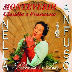 Image for 'Claudio e Francesco Monteverdi - Scherzi e Arie'