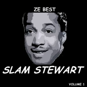 Image for 'Ze Best - Slam Stewart'