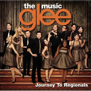 Image for 'Glee: The Music: Journey To Regionals'