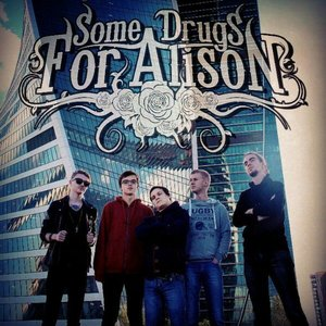Image pour 'Some Drugs For Alison'