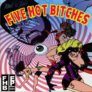 Image for 'Five Hot Bitches EP'