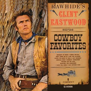 Image for 'Rawhide's Clint Eastwood Sings Cowboy Favorites'