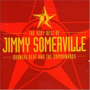 Imagem de 'The Very Best of Jimmy Somerville, Bronski Beat and The Communards'