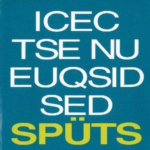 Image for 'Icec Tse Nu Euqsid Sed Spüts'