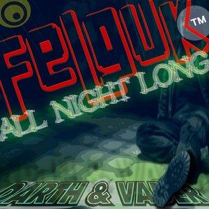 Immagine per 'Felguk - All Night Long (Darth & Vader Mix)'