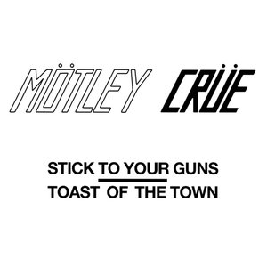Image for 'Stick To Your Guns / Toast Of The Town'