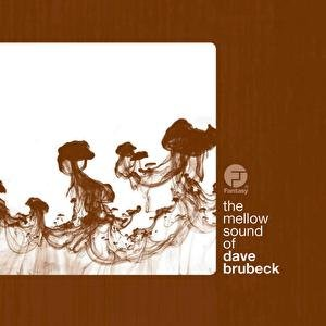 Image for 'The Mellow Sound Of Dave Brubeck'