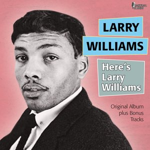 Image for 'Here's Larry Williams (Original Album Plus Bonus Tracks)'