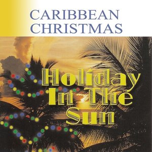Image for 'Caribbean Christmas: Holiday In The Sun'