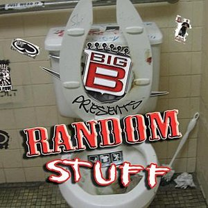 Bild för 'Big B presents Random Stuff'