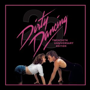 Image for 'Dirty Dancing - 20th Anniversary Edition'
