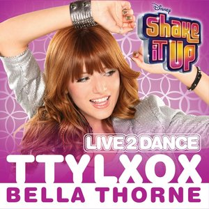 "Image for 'TTYLXOX (From ""Shake It Up: Live 2 Dance'')'"